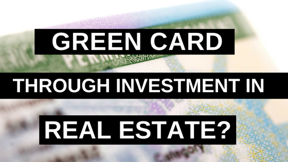 Business How To Get A Green Card Through Investment In Real Estate