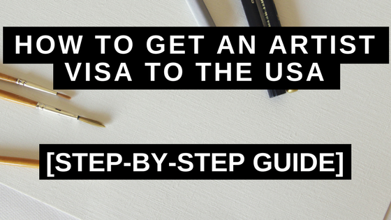 how to get an artist visa to the usa step by step guide