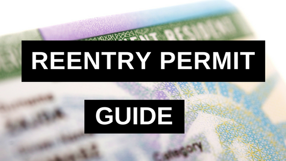 Reentry Permit Guide