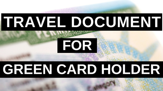 Travel Document for Green Card Holder