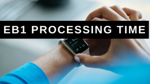 EB1 Processing Time