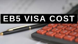 EB5 Visa Cost