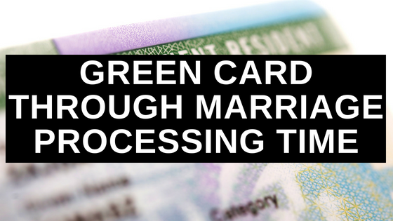 Green Card Through Marriage Processing Time