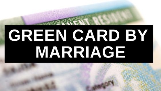 Green Card by Marriage