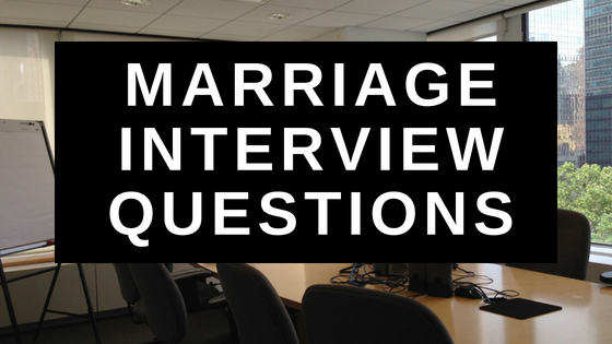 Marriage Interview Questions