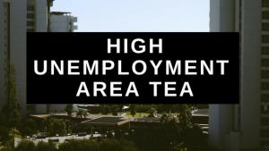 High Unemployment Area TEA