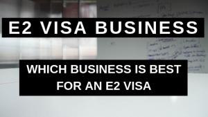 E2 Visa Business