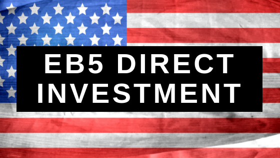 EB5 Direct Investment