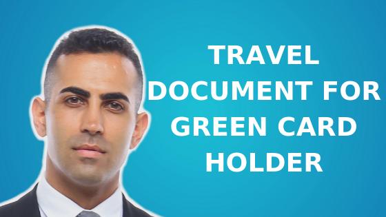 Travel Document for Green Card Holder