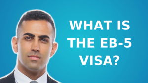 What is the EB-5 Visa?