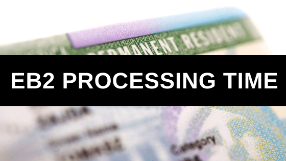 EB2 Processing Time